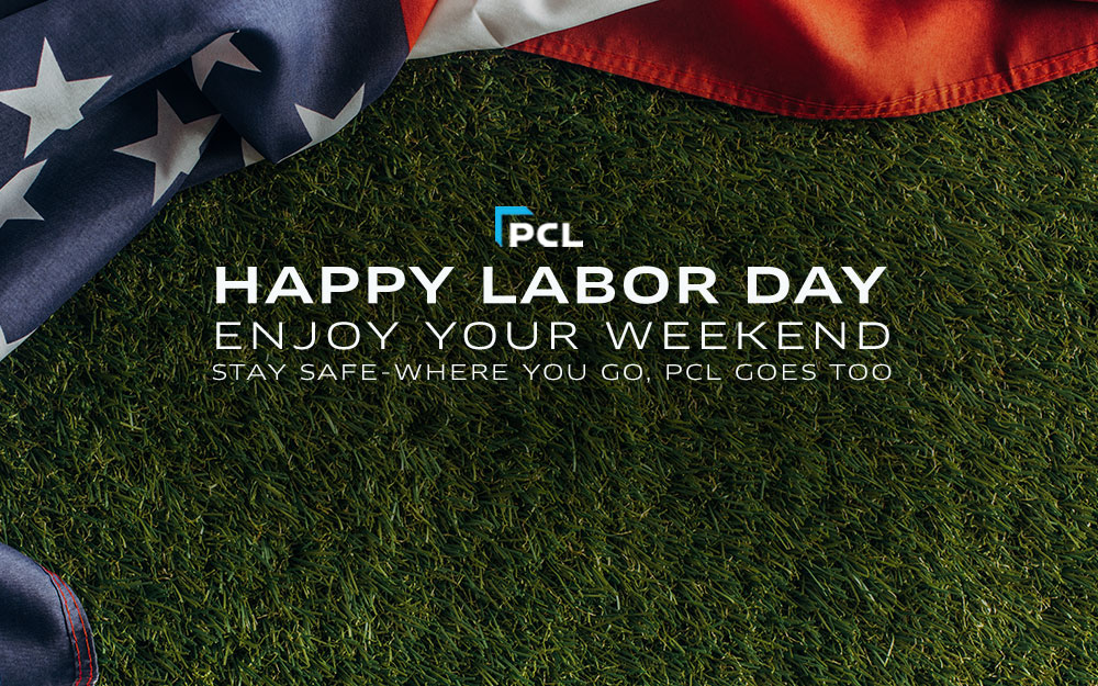 PCL Wishes You a Happy Labor Day Weekend